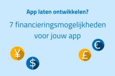 App laten ontwikkelen? 7 financieringsmogelijkheden voor jouw app