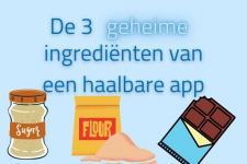 de 3 geheime ingrediënten van een haalbare app