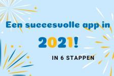 Een succesvolle app in 2021 in 6 stappen