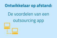 Ontwikkelaar op afstand: De voordelen van een outsourcing app