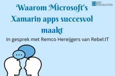 Waarom Microsoft's Xamarin apps succesvol maakt, in gesprek met Remco Hereijgers van Rebel:IT